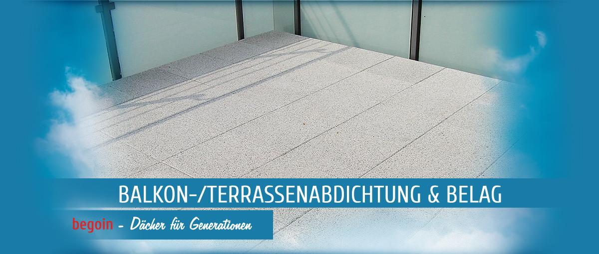 balkon terrassenabdichtung belag begoin der dachdecker. Black Bedroom Furniture Sets. Home Design Ideas